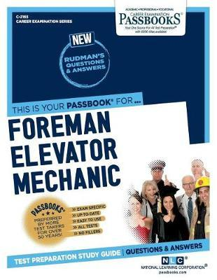 Foreman Elevator Mechanic by National Learning Corporation