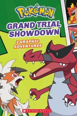 Grand Trial Showdown (Pokemon Graphic Novel #2) by Simcha Whitehill