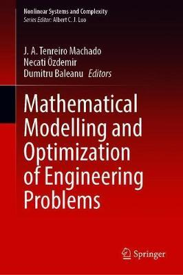Mathematical Modelling and Optimization of Engineering Problems