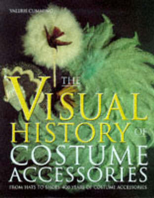 The Visual History of Costume Accessories by Valerie Cumming image