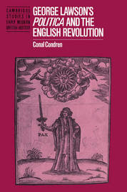 Cambridge Studies in Early Modern British History by Conal Condren