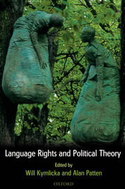 Language Rights and Political Theory image