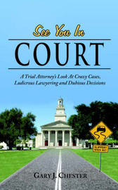 See You In Court by Gary J. Chester