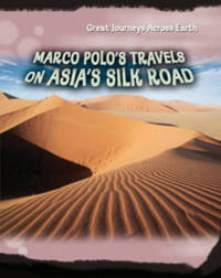 Marco Polo's Travels on Asia's Silk Road by Cath Senker image