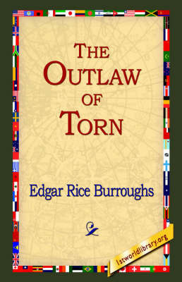 The Outlaw of Torn by Edgar , Rice Burroughs