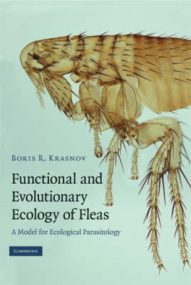 Functional and Evolutionary Ecology of Fleas by Boris R. Krasnov