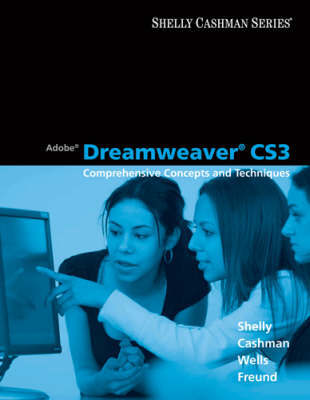 Adobe Dreamweaver Cs3: Comprehensive Concepts and Techniques by Gary B Shelly image