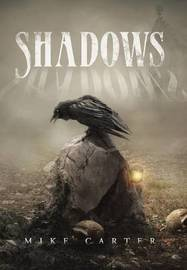 Shadows by Mike Carter