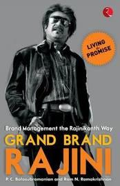 Grand Brand Rajini by P. C. Balasubramanian