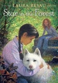 Star in the Forest by Laura Resau image