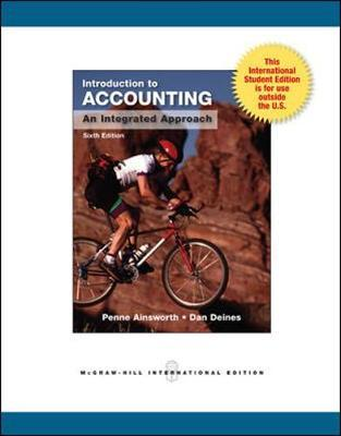 Introduction to Accounting: An Integrated Approach by Penne Ainsworth