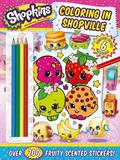 Shopkins Coloring in Shopville by Sizzle Press