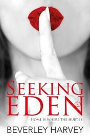 Seeking Eden by Beverley Harvey