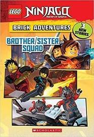 LEGO Ninjago: Brick Adventures: Brother/Sister Squad by Meredith Rusu