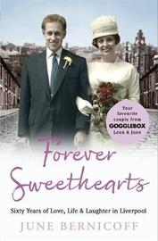 Forever Sweethearts by June Bernicoff