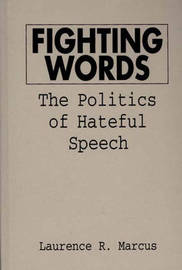 Fighting Words by Laurence R. Marcus