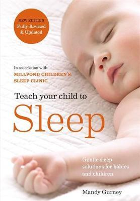 softback Book Teach Your Child to Sleep by Millpond Sleep Clinic New Paperback