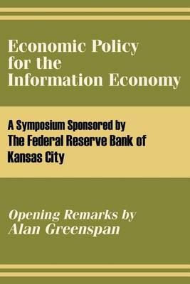 Economic Policy for the Information Economy by The Federal Reserve Bank of Kansas City image