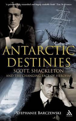 Antarctic Destinies by Stephanie Barczewski image