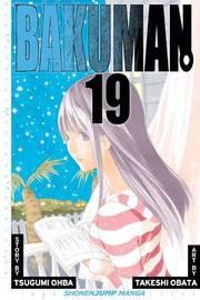 Bakuman: 19 by Tsugumi Ohba