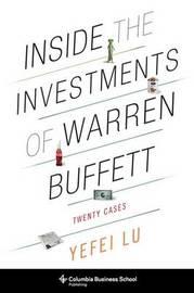 Inside the Investments of Warren Buffett by Yefei Lu