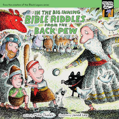 In the Big Inning... Bible Riddles from the Back Pew by Mike Thaler image
