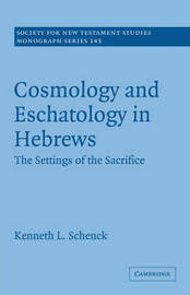 Society for New Testament Studies Monograph Series: Series Number 143 by Kenneth L. Schenck image