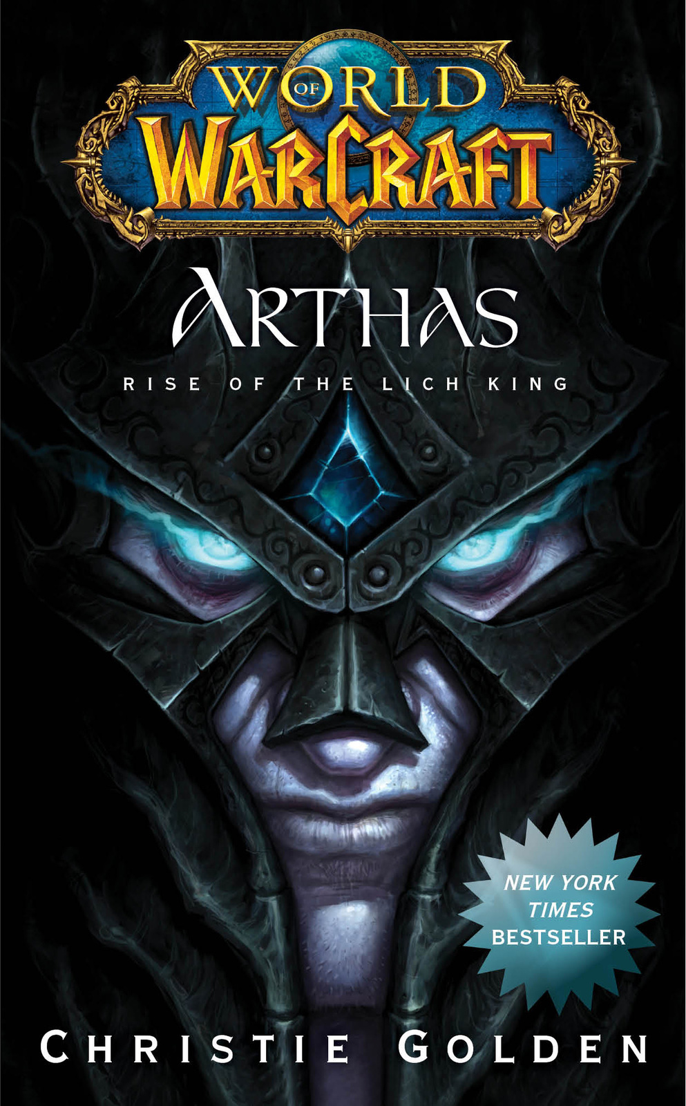 World of Warcraft: Arthas: Rise of the Lich King by Christie Golden image