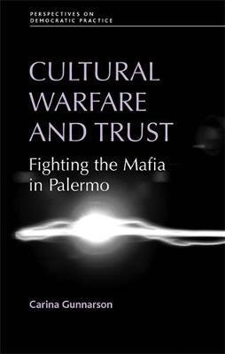 Cultural Warfare and Trust by Carina Gunnarson
