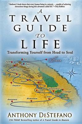 A Travel Guide to Life by Anthony DeStefano image