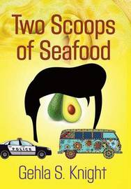 Two Scoops of Seafood by Gehla S Knight