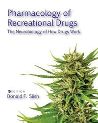 Pharmacology of Recreational Drugs by Donald F Slish image