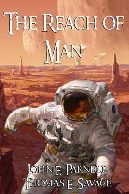 The Reach of Man by John E Parnell