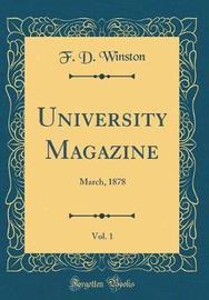 University Magazine, Vol. 1 by F D Winston image