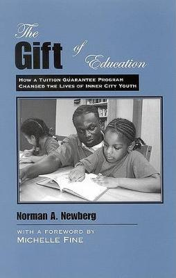 The Gift of Education by Norman A. Newberg image