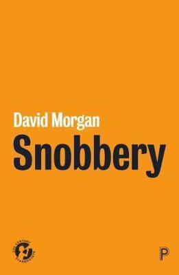 Snobbery by David Morgan