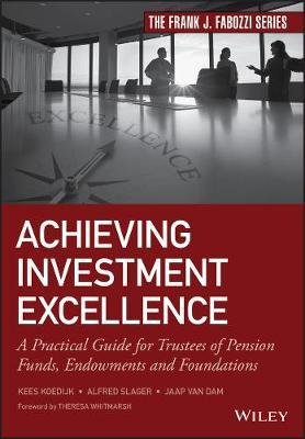 Achieving Investment Excellence by Alfred Slager