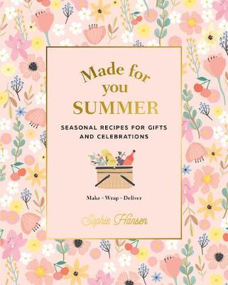 Made for You: Summer by Sophie Hansen