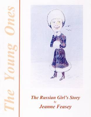 A Russian Girl's Story by Jeanne Feasey image