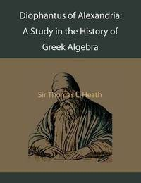 Diophantus of Alexandria by Thomas L. Heath