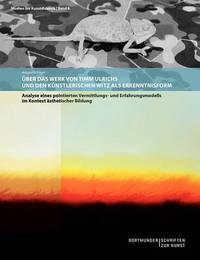 Uber Das Werk Von Timm Ulrichs Und Den Kunstlerischen Witz ALS Erkenntnisform by Ansgar Schnurr image