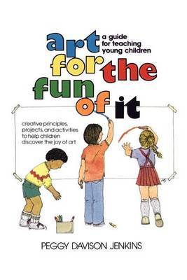 Art for the Fun of It by Peggy Davison Jenkins image