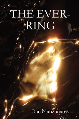 The Ever-Ring by Dan Manzanares