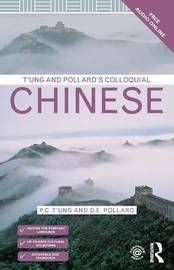 T'ung and Pollard's Colloquial Chinese by David Pollard