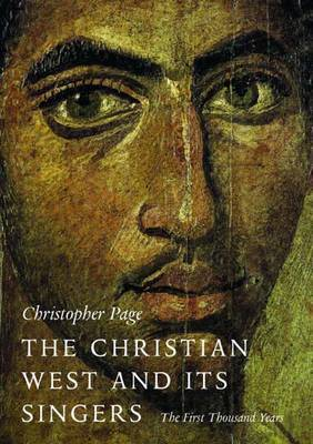 The Christian West and Its Singers by Christopher Page image