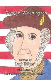 George Washington by Lori Kaiser