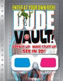 Dude Vault by Mickey Gill