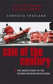 Sale Of The Century by Chrystia Freeland image