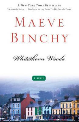 Whitethorn Woods by Maeve Binchy image