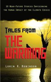 Tales from the Warming by Lorin R Robinson image
